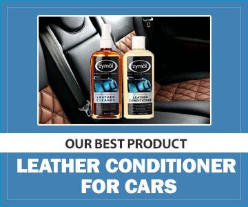 Best Leather Conditioner for Cars - Zymol