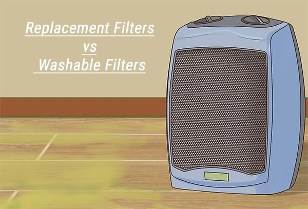 Replacement Filters vs Washable Filters