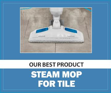 Best Steam Mop for Tile