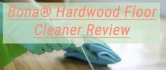 Bona Hardwood Floor Cleaner Review