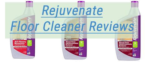 Rejuvenate Floor Cleaner Honest Review And Our
