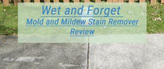 Wet and Forget Review