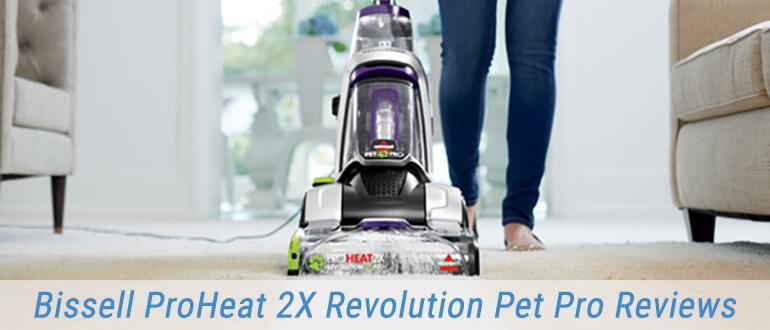 Bissell ProHeat 2X Revolution Pet Pro Reviews